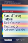 Control Theory Tutorial : Basic Concepts Illustrated by Software Examples - eBook
