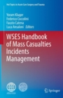 WSES Handbook of Mass Casualties Incidents Management - Book