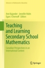 Teaching and Learning Secondary School Mathematics : Canadian Perspectives in an International Context - eBook