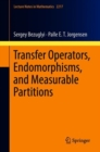 Transfer Operators, Endomorphisms, and Measurable Partitions - Book