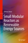Small Modular Reactors as Renewable Energy Sources - eBook