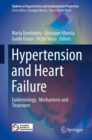 Hypertension and Heart Failure : Epidemiology,  Mechanisms and Treatment - eBook