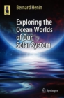 Exploring the Ocean Worlds of Our Solar System - Book