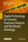 Digital Technology for Forensic Footwear Analysis and Vertebrate Ichnology - Book