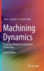 Machining Dynamics : Frequency Response to Improved Productivity - Book
