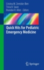 Quick Hits for Pediatric Emergency Medicine - Book