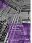 Mental Health in Prisons : Critical Perspectives on Treatment and Confinement - eBook