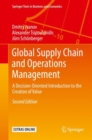Global Supply Chain and Operations Management : A Decision-Oriented Introduction to the Creation of Value - eBook