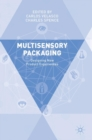 Multisensory Packaging : Designing New Product Experiences - Book
