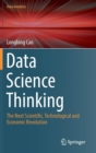 Data Science Thinking : The Next Scientific, Technological and Economic Revolution - Book