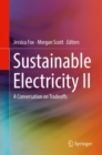 Sustainable Electricity II : A Conversation on Tradeoffs - Book