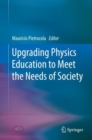 Upgrading Physics Education to Meet the Needs of Society - eBook