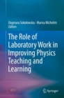 The Role of Laboratory Work in Improving Physics Teaching and Learning - eBook