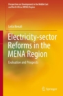 Electricity-sector Reforms in the MENA Region : Evaluation and Prospects - eBook