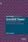 Grenfell Tower : Preparedness, Race and Disaster Capitalism - Book