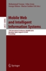 Mobile Web and Intelligent Information Systems : 15th International Conference, MobiWIS 2018, Barcelona, Spain, August 6-8, 2018, Proceedings - eBook