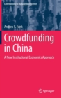Crowdfunding in China : A New Institutional Economics Approach - Book