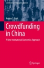 Crowdfunding in China : A New Institutional Economics Approach - eBook
