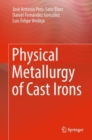 Physical Metallurgy of Cast Irons - eBook