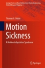 Motion Sickness : A Motion Adaptation Syndrome - Book