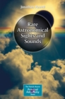 Rare Astronomical Sights and Sounds - Book