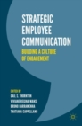 Strategic Employee Communication : Building a Culture of Engagement - eBook
