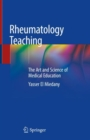 Rheumatology Teaching : The Art and Science of Medical Education - eBook