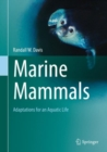 Marine Mammals : Adaptations for an Aquatic Life - Book