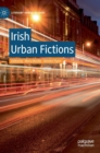 Irish Urban Fictions - Book