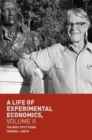 A Life of Experimental Economics, Volume II : The Next Fifty Years - eBook