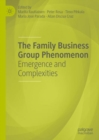 The Family Business Group Phenomenon : Emergence and Complexities - eBook