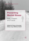 Preventing Mental Illness : Past, Present and Future - eBook