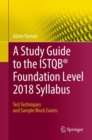 A Study Guide to the ISTQB(R) Foundation Level 2018 Syllabus : Test Techniques and Sample Mock Exams - eBook