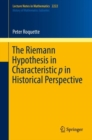 The Riemann Hypothesis in Characteristic p in Historical Perspective - eBook