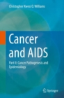 Cancer and AIDS : Part II: Cancer Pathogenesis and Epidemiology - eBook