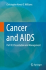 Cancer and AIDS : Part III: Presentation and Management - eBook