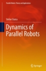 Dynamics of Parallel Robots - Book