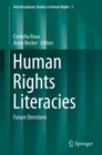 Human Rights Literacies : Future Directions - eBook