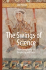 The Swings of Science : From Complexity to Simplicity and Back - eBook