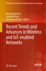 Recent Trends and Advances in Wireless and IoT-enabled Networks - eBook