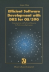 Efficient Software Development with DB2 for OS/390 : Organizational and Technical Measures for Performance Optimization - eBook