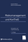 Risikomanagement und KonTraG : Konzeption und Implementierung - eBook