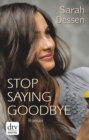 Stop saying goodbye - eBook