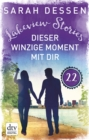 Lakeview Stories 22 - Dieser winzige Moment mit dir - eBook