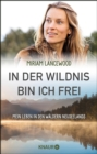 In der Wildnis bin ich frei - eBook