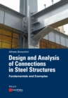 Design and Analysis of Connections in Steel Structures : Fundamentals and Examples - Book
