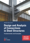 Design and Analysis of Connections in Steel Structures: Fundamentals and Examples (inkl. E-Book als PDF) - Book
