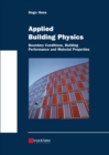 Applied Building Physics : Boundary Conditions, Building Performance and Material Properties - eBook
