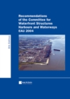 Recommendations of the Committee for Waterfront Structures Harbours and Waterways EAU 2004 - eBook