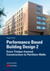 Performance Based Building Design 2 : From Timber-framed Construction to Partition Walls - eBook